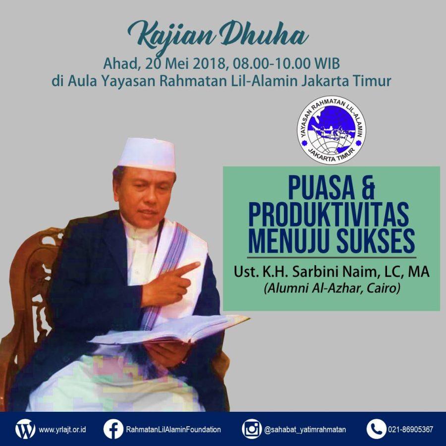 Puasa & Produktivitas Menuju Sukses Bersama Ust K.H. Sarbini Naim
