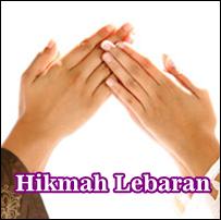 Beberapa Hikmah Lebaran Idul Fitri Yang Mesti Kamu Tau !